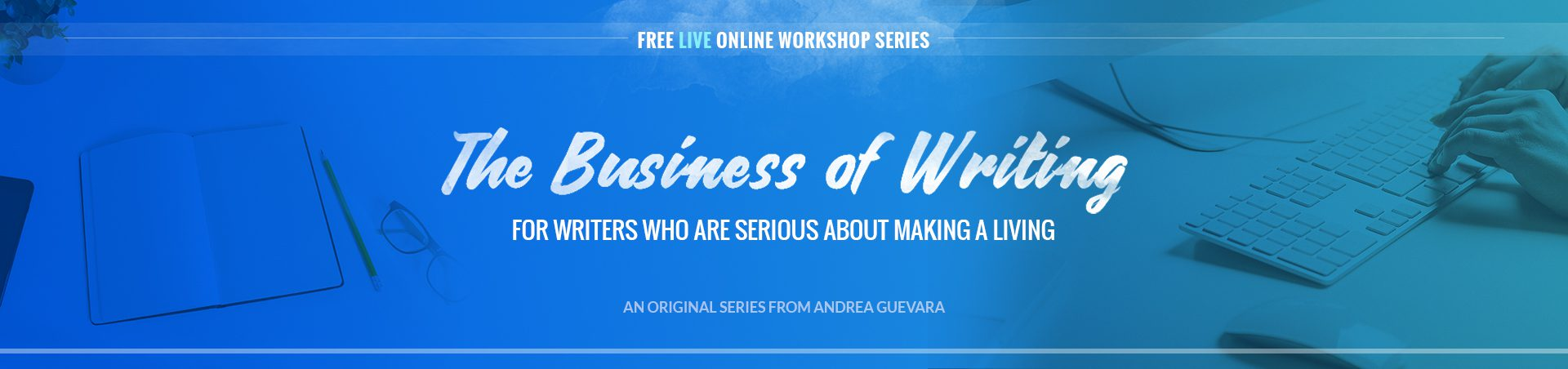 the business side of writing workshop series
