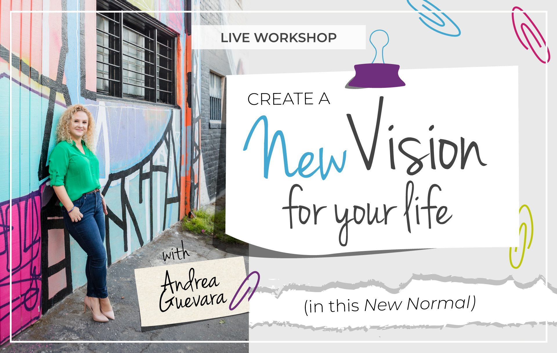Create a New Vision for Your Life Workshop
